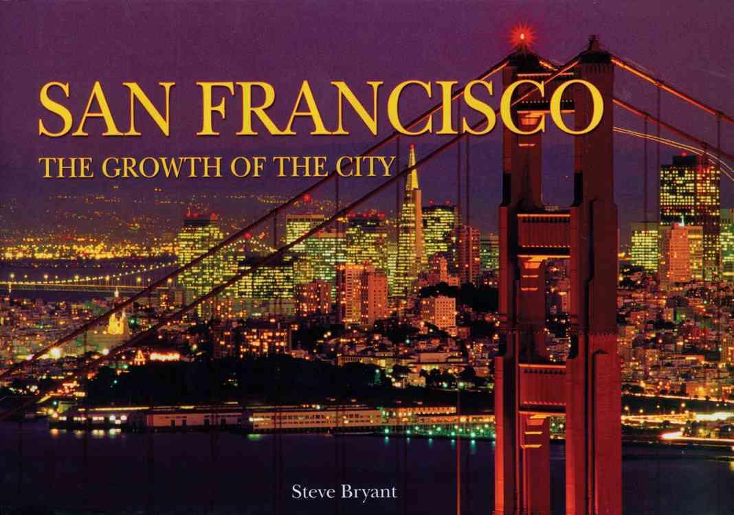 San Francisco By Bryant, Steve